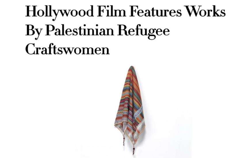Harper's Bazaar Arabia: Hollywood Film Features Work by Palestinian Refugee Carftswomen